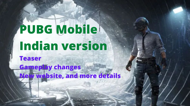 PUBG Mobile Indian version: Teaser, gameplay changes, new website, and more details