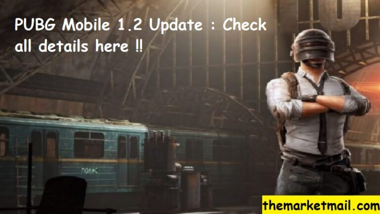 PUBG Mobile 1.2 Update : With all new Specs is ready to roll for iOS, Androids