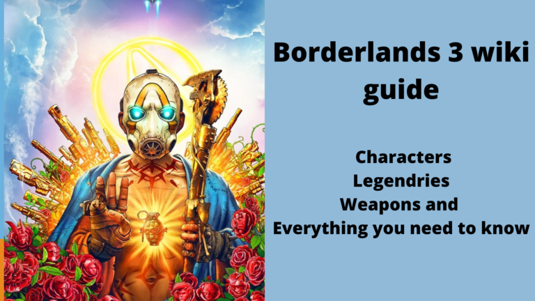 Borderlands 3 wiki guide: Characters, Legendries, Weapons and Everything you need to know