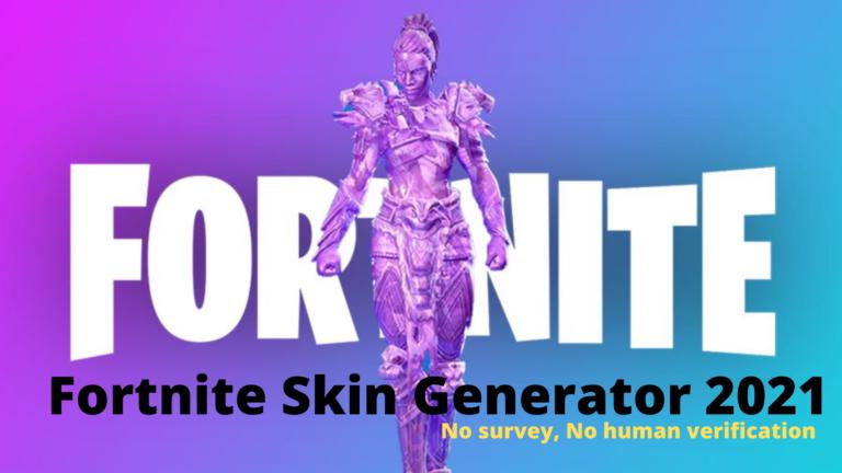 Fortnite Skin Generator 2021: No survey, No human verification