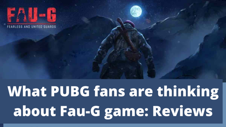 What PUBG fans are thinking about Fau-G game: Reviews