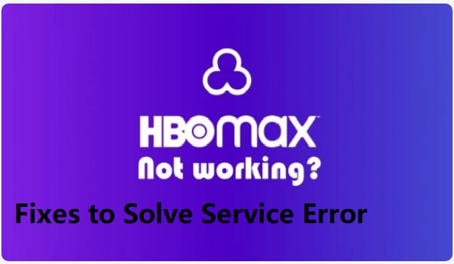 HBO Max Service Code Error (Here's How to fix it)