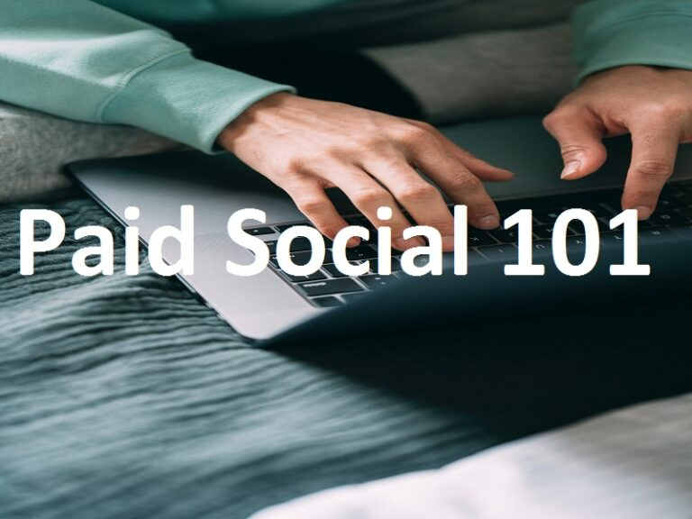 Paid Social 101: Everything You Need to Know