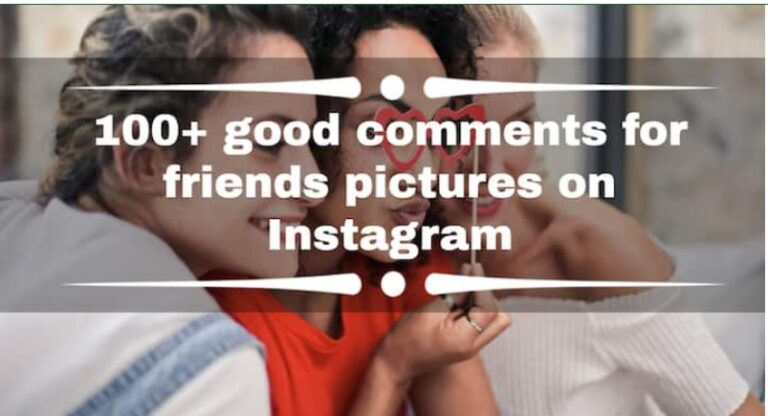 100+ Catchy Comments for Boys Pic on Instagram