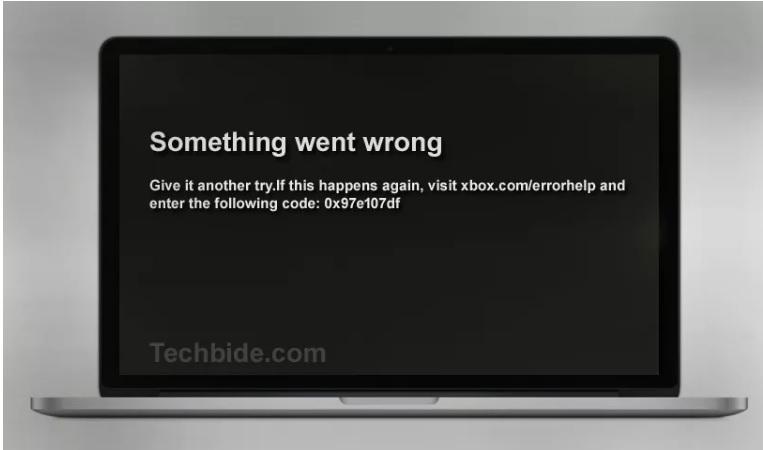 How To Fix The Xbox Error 0x97E107DF (Quick Fixes)